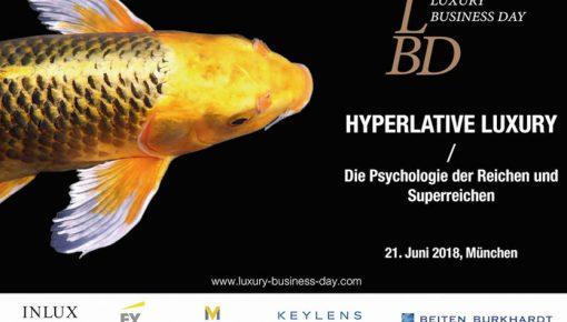 8. Luxury Business Day: Hyperlative Luxury